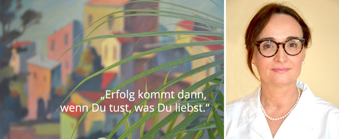 Porträt Dr. Konstanze Halder + Zitat »Erfolg kommt dann, wenn Du tust, was Du liebst.«